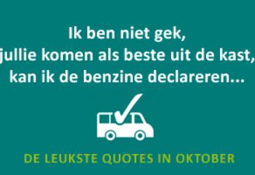 De leukste quotes van oktober – Of meneer even zijn benzinekosten kon declareren…