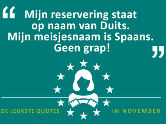 De quotes van november – Mijn naam is Spaans Duits!?