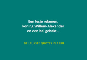 De leukste quotes van april 2017
